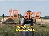 18 ans - Hungarian Homecumming